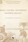 Milieu naturel, techniques, rapports sociaux