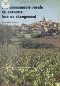 Une communauté rurale de Provence face au changement : Pourrières et ses environs dans la haute vallée de l'Arc