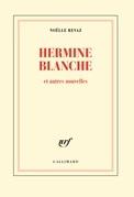 Hermine Blanche et autres nouvelles