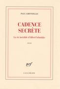 Cadence secrète. La vie invisible d'Alfred Schnittke