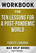 Workbook for Ten Lessons for a Post-Pandemic World by Fareed Zakaria