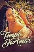 Tempo De Amar: LOVE'S MAGIC LIVRO 3