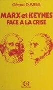 Marx et Keynes face à la crise