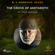 B. J. Harrison Reads The Grove of Ashtaroth