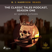 B. J. Harrison Reads The Classic Tales Podcast, Season One