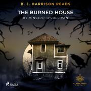 B. J. Harrison Reads The Burned House