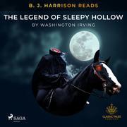 B. J. Harrison Reads The Legend of Sleepy Hollow