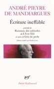 Écriture ineffable / Ruisseau des solitudes / L'Ivre Oeil / Gris de perle
