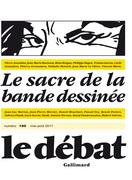 Le Débat n° 195 - Le sacre de la bande dessinée