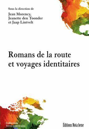 Romans de la route et voyages identitaires