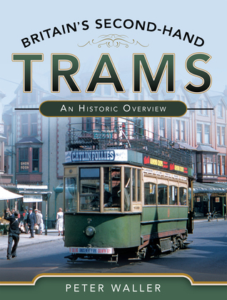 Britain's Second-Hand Trams