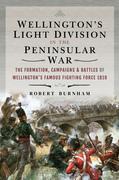 Wellington's Light Division in the Peninsular War