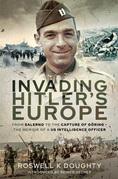 Invading Hitler's Europe