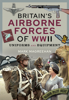 Britain's Airborne Forces of WWII