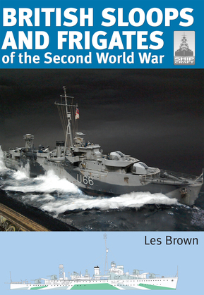 ShipCraft 27 - British Sloops and Frigates of the Second World War