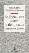 Le libéralisme contre la démocratie