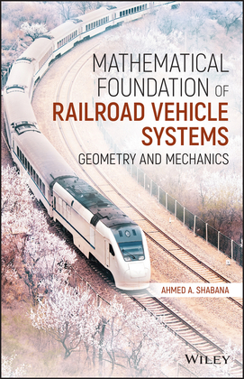 Mathematical Foundation of Railroad Vehicle Systems