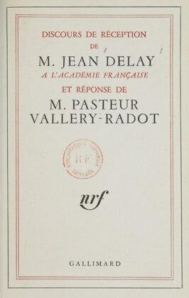 Discours de réception de M. Jean Delay à l'Académie française