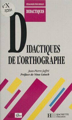Didactiques de l'orthographe