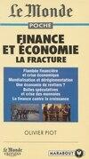 Finance et économie : la fracture