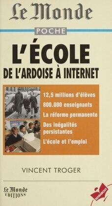 L'école : de l'ardoise à internet