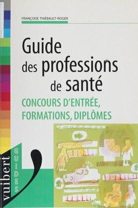 Guide des professions de santé