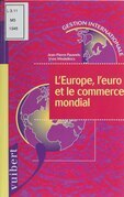 L'Europe, l'euro et le commerce mondial