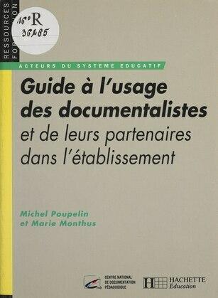 Guide à l'usage des documentalistes