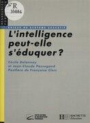 L'intelligence peut-elle s'éduquer ?