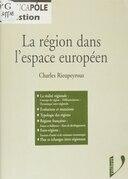 La région dans l'espace européen