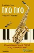 Tico Tico - Eb Alto Sax & Piano