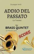 Addio del Passato - Brass Quintet (score)