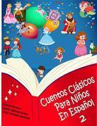 Cuentos Clásicos Para Niños En Español 2 - (Ilustrado)