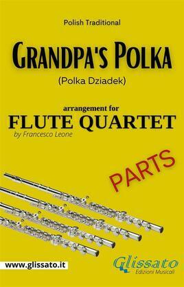 Grandpa's Polka - Flute Quartet (parts)