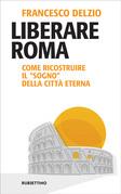Liberare Roma