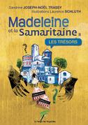 Madeleine et la Samaritaine Tome 2 - Les trésors