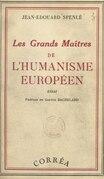 Les grands maîtres de l'humanisme européen