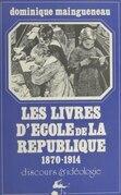 Les livres d'école de la République, 1870-1914