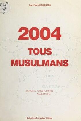 2004, tous musulmans