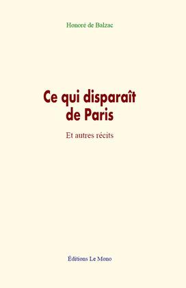 Ce qui disparaît de Paris