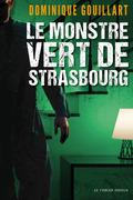 Le monstre vert de Strasbourg