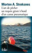 L'art de pêcher un requin géant à bord d'un canot pneumatique