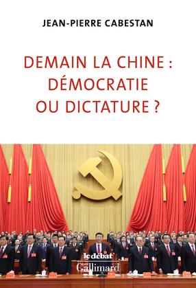 Demain la Chine : démocratie ou dictature ?