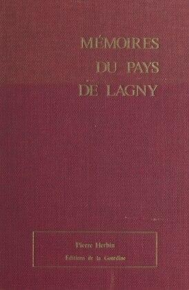 Mémoires du pays de Lagny
