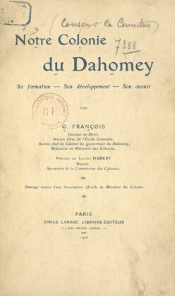 Notre colonie du Dahomey