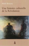 Une histoire culturelle de la Révolution