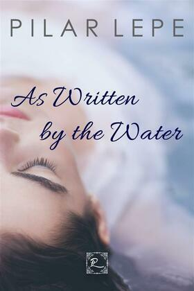 As Written By The Water