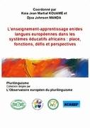L'enseignement-apprentissage en/des langues européennes dans les systèmes éducatifs