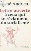 Lettre ouverte à ceux qui se réclament du socialisme