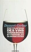 Encyclopédie des vins, vignerons et vignobles du monde entier